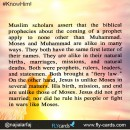 Muslim scholars assert that the biblical prophecies about the coming of a prophet apply to none other than Muhammad.