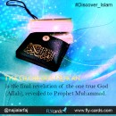 The Glorious Qur'an is the final revelation of the one true God (Allah), revealed to Prophet Muhammad.