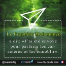 """Prophet Mohammed said, """"I have been sent to perfect the noble traits of character."""""""