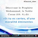 """Describing Prophet Mohammed, the Glorious Qur'an(68:4) reported, """"Indeed, you are of a great moral character."""""""