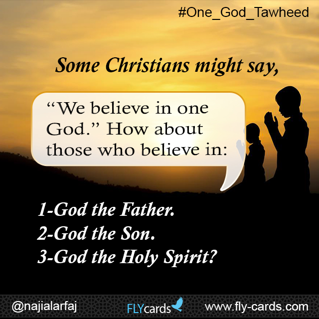 """Some Christians might say, """"We believe in one God."""" How about those who believe in: 1-God the Father. 2-God the Son. 3-God the Holy Spirit?"""